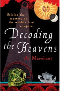 Decoding the Heavens: Solving the mystery of the world's first computer November 2008